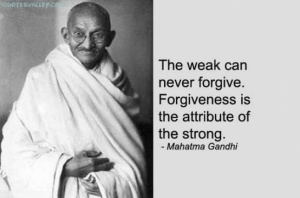 Ghandi Forgiveness Quote and Image (Retrieved on May 31, 2014 from http://rodarters.wordpress.com/2012/10/06/the-mechanics-of-forgiveness/)